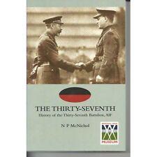37th History of the 37th Battalion AIF by N G Mc Nichol. MILITARY BOOK