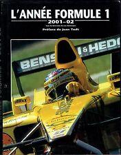 L'année Formule 1, 2001-02 Chronosports, Grands Prix, Automobiles, Domenjoz Todt