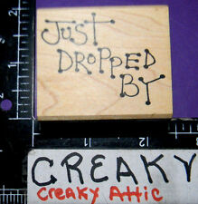 JUST DROPPED BY JUDITH RUBBER STAMP RETIRED