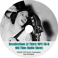 Recollections At Thirty OTR Old Time Radio Shows MP3 CD-R 41 Episodes
