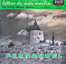 FERNANDEL les trois messes basses LETTRES DE MON MOULIN SP 1963 DECCA daudet VG+