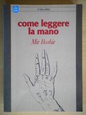 Come leggere la manoBashir MirGarzantiguida vallardi esoterismo chiromanzia