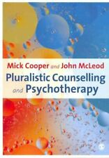 Pluralistic Counselling and Psychotherapy by Mick Cooper 9781847873453