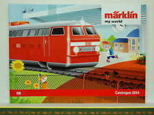 Catalogue MARKLIN MY WORLD  - 2014 F -  HO - Neuf 36 p