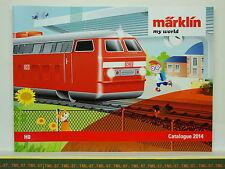 Catalogue MARKLIN MY WORLD  - 2014 F -  HO - Neuf 36 p