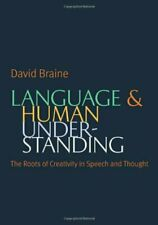 Language and Human Understanding: The Roots of , Braine..