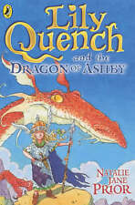 Good, Lily Quench and the Dragon of Ashby, Prior, Natalie Jane, Book