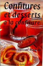 Confitures et Desserts à la Confiture - Anne Christine Beauviala - 200 recettes
