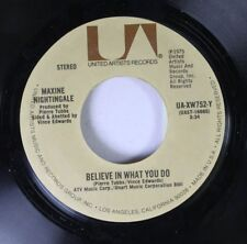 Rock 45 Maxine Nightingale - Believe In What You Do / Right Back Where We Starte