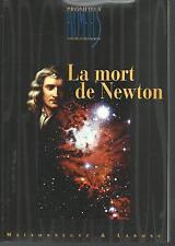 La mort de Newton.Prometeus Science & Philosophie