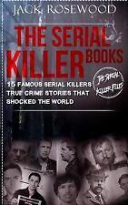 Serial Killer Books : 15 Famous Serial Killers; True Crime Stories That Shock...