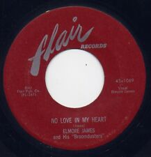 """ELMORE JAMES - """"NO LOVE IN MY HEART"""" b/w """"HAPPY HOME"""" on FLAIR (VG+) Orig."""