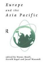 Europe and the Asia-Pacific (Esrc Pacific Asia Programme) by Maull, Hanns, Sega