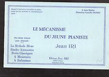 LE MECANISME DU JEUNE PIANISTE- Jean IRI