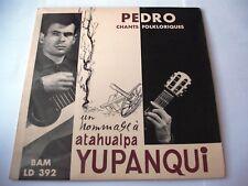 Pedro - Chants Folkloriques - Un Hommage À Atahualpa Yupanqui EP 7''