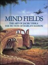 Mind Fields: The Art of Jacek Yerka, the Fiction of Harlan Ellison-ExLibrary
