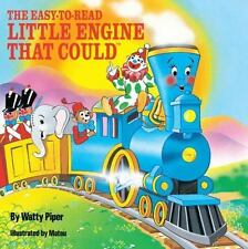 The Little Engine That Could: The Easy-to-Read Little Engine That Could by Watty