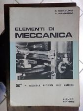ELEMENTI DI MECCANICA Vol 2 applicata a macchine Pasquale Miraglino Liguori 1969