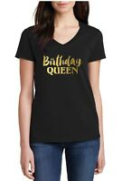 V-neck Birthday Queen Shirt Bday Girl T-Shirt Gift For Her Funny Party Women's