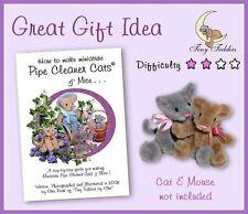 Tuyau Nettoyeur Craft book How to Make Miniature Chat et souris par de minuscules Teddies ID01CM