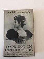 Dancing In Petersburg Mathilde Kschessinska Hardcover