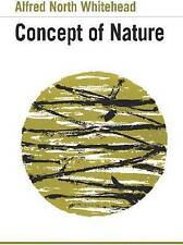 The Concept of Nature: The Tarner Lectures Delivered in Trinity College, Novembe