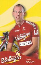 CYCLISME carte cycliste DAMIEN NAZON équipe LA BOULANGERE 2003