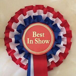Best In Show Rosette 3 Tier Award Rosette Dog/Horse Rosette *Free Postage*
