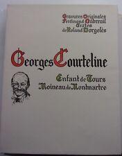 Georges Courteline, enfant de Tours, moineau de Montmartre, R. Dorgelès, 1958
