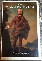 """""""The Chiefs of Clan MacLeod"""" by Alick Morrison Genealogy History Scotland Rare"""