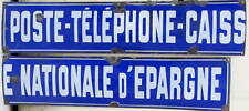 POSTE TELEPHONE CAISSE NATIONALE D'EPARGNE PLAQUE EMAILLE ANCIENNE EN 2 PARTIES