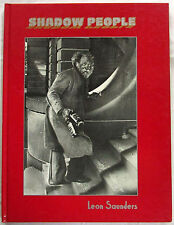 Shadow People Leon Saunders 1st Ed Hardcover 1981 Photography Homeless Uncommon