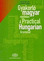 A Practical Hungarian Grammar by Szita, S.|Gorbe, T. (Paperback book, 2009)