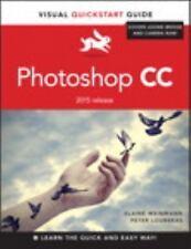 Visual QuickStart Guide: Photoshop CC : Visual QuickStart Guide (2015 Release)