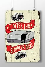 """METAL SIGN NINTENDO CONSOLE """"I Miss The Simpler Days"""" Decor Rust Home Video Game"""