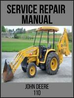 John Deere 110 Tractor Loader Backhoe Service Technical Manual TM1987 USB