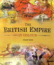 The British Empire in Colour: Unique Images of the British Empire,Binns, Stewart
