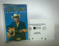 Tex Ritter - Arizona Days Cassette Tape MCA Classic Vintage 1987