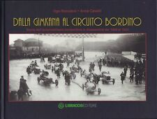 DALLA GIMKANA AL CIRCUITO BORDINO - BOCCASSI/CAVALLI - LIBRACCIO EDITORE [N6]