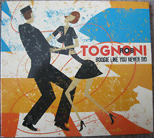 Rob Tognoni - Boogie like you never did, 2012.  Excellent condition