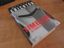 Michael Crichton TIMELINE Ai Confini del Tempo 1^ Garzanti 2000