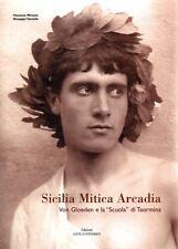 "Book: ""Sicilia Mitica Arcadia - Von Gloeden The school of Taormina"" out of print"