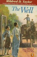 The Well : Davids Story by Mildred D. Taylor