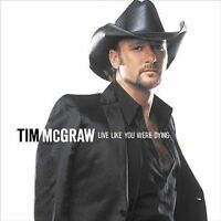Live Like You Were Dying by Tim McGraw (CD, Aug-2004, Curb) FACTORY SEALED