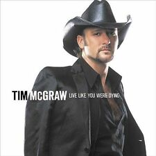 Live Like You Were Dying ~  Tim McGraw ~ Free USA S&H Sealed CD