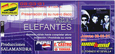 ELEFANTES - INVITATION TICKET SEVILLE 2001 / ENRIQUE BUNBURY HEROES DEL SILENCIO