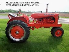 Allis Chalmers Wc Tractor Parts & Operations Manual - for Ac Wc Service & Repair