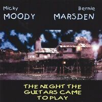 MICK & MARSDEN,BERNIE MOODY - THE NIGHT THE GUITARS CAME TO   CD NEU