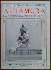 Le cento città d'Italia illustrate - n° 94 - Altamura - La Leonessa delle Puglie