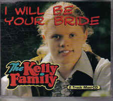 The Kelly Family- I will Be your Bride cd maxi single